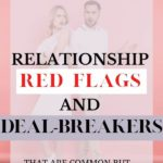 red flags deal breakers